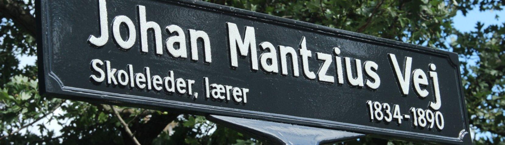 skilt med Johan Mantzius Vej